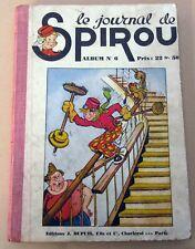SPIROU ALBUM DU JOURNAL RELIURE NO 6 1940 BON ETAT