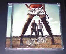 THE BOSSHOSS DOS BROS CD EXPÉDITION RAPIDE NEUF ET DANS L'EMBALLAGE D'ORIGINE
