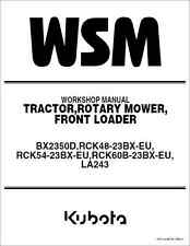 Kubota BX2350 BX2350D Tractor Mower Front Loader Workshop Manual (B278)
