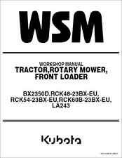 Kubota BX2350 BX2350D Tractor Mower Front Loader Workshop Manual (B278)