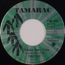 THE CYCLE: Gimme Some '69 Canada TAMARAC Garage Psych 45 NM Hear!