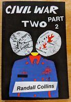 Civil War Two: Part 2 Randall Collins (Paperback, 1st Edition Historical Fiction