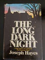 The Long Dark Night by Joseph Hayes HCDJ 1975 1st edition First Printing