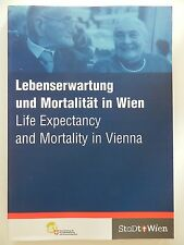 Lebenserwartung und Mortalität in Wien Stadt Wien Bericht B1 2003