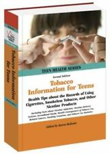 Tobacco Information for Teens: Health Tips About the Hazards of Using Cigarettes
