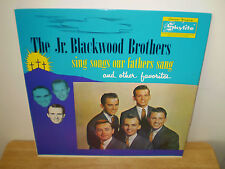 "THE JR. BLACKWOOD BROTHERS...""SING SONGS OUR FATHERS SANG"".....RARE GOSPEL ALBUM"