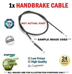 1x HANDBRAKE CABLE for VAUXHALL VECTRA Mk II 1.8 2006-2008