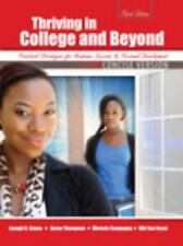 Thriving in College AND Beyond: Strategies for Academic Success and Personal