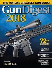 Gun Digest 2018 by Lee, Jerry -Paperback