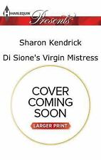 Di Sione's Virgin Mistress (The Billionaire's Legacy) by Kendrick, Sharon