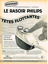 PUBLICITE ADVERTISING 015  1960  PHILIPS  rasoir tetes flottantes