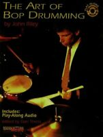 Art of Bop Drumming, Paperback by Riley, John, Brand New, Free P&P in the UK