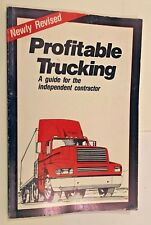 1989 book Profitable Trucking - A guide for the independent contractor, 5th ed.
