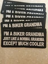 "BIKER PATCH ""IM A BIKER GRANDMA MUCH COOLER"" NEW NICE"