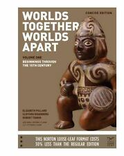 Worlds Together, Worlds Apart Vol. 2 : A History of the World - From the...