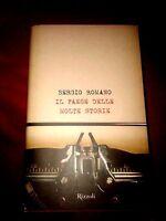 Sergio Romano - Il Paese delle molte storie - Rizzoli 2007