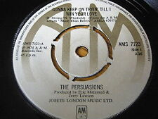 """THE PERSUASIONS - GONNA KEEP ON TRYIN' TILL I WIN YOUR LOVE    7"""" VINYL"""