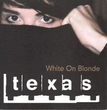 TEXAS white on blonde (CD album) pop rock, downtempo