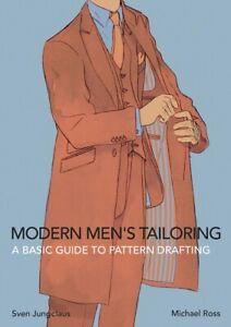 Modern Men's Tailoring: A Basic Guide To Pattern Drafting