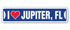 I LOVE JUPITER, FLORIDA Street Sign fl city state us wall road gift