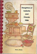 HENRY IL 1986 VINTAGE DAUGHTERS OF ISABELLA & FRIENDS COOK BOOK CATHOLIC CHURCH