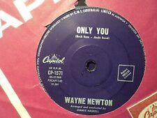 "Wayne Newton ""Only You"" Rare Early NEWT Oz 7"""