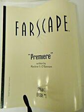 Farscape Premiere Season 1, Episode 1 Screenplay by, Rockne S. O'Bannon