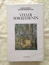 VITA DI SERGEJ ESENIN Elwira Watala & Wiktor Woroszylski - Vallecchi 1980