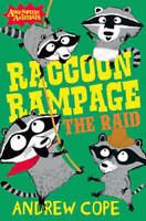 ANDREW COPE __ RACCOON RAMPAGE THE RAID____ BRAND NEW __ FREPOST UK