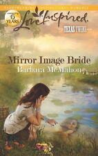 Love Inspired: Mirror Image Bride by Barbara Mcmahon (2012, Paperback)