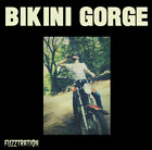 "BIKINI GORGE FUZZTRATION KIZMIAZ RECORDS LP 12"" VINYLE NEUF NEW VINYL"