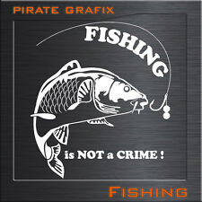 AUFKLEBER CARTATTOO FISHING IS NOT A CRIME ANGELN  KARPFEN ANGELRUTE HECKSCHEIBE