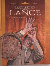 LE GARDIEN DE LA LANCE  ** TOME 4  ** EO  NEUF FERRY/ERSEL (GLENAT LOGE NOIRE)