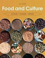 Food and Culture by Kittler, Pamela Goyan Sucher, Kathryn P. Nelms, Marcia