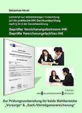 Lernskript/Lehrbuch praktische mündliche Prüfung Versicherungsfachmann/-frau IHK