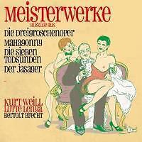 Meisterwerke-Dreigroschenoper,Mahagonny (AZ) von Bertolt Brecht,Lotte Lenya,Kurt Weill (2014)