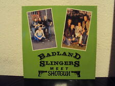 BADLAND SLINGERS - meets Shotgun