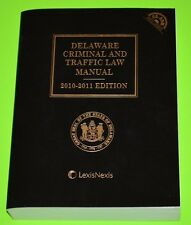 Delaware Criminal and Traffic Law Manual 2010 - 2011 edition, LIKE NEW, w/ CD