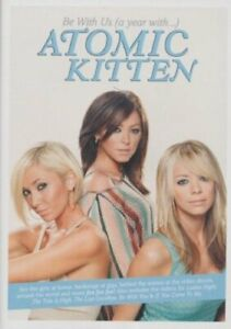 Atomic Kitten - Be With Us - A Year With Atomic Kitten