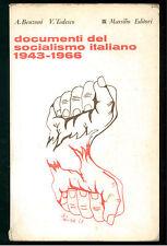 TEDESCO BENZONI DOCUMENTI DEL SOCIALISMO ITALIANO 1943-1966 MARSILIO 1968