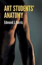 Dover Anatomy for Artists: Art Students' Anatomy, Edmond J. Farris 1961, P'back