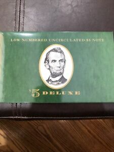Low Numbered Uncirculated $5 Note