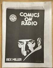 Comics On Radio #1 Summer, 1992. Great fanzine on Superhero/Adventure Radio!
