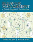 NEW Behavior Management: A Practical Approach for Educators (10th Edition)
