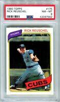 1980 Topps #175 Rick Reuschel PSA 8 NM-MT New Case