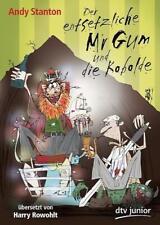 Der entsetzliche Mr Gum und die Kobolde - Andy Stanton - 9783423715508