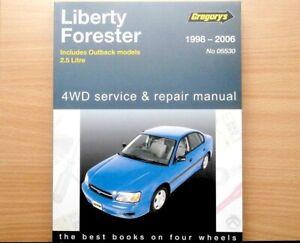 Gregorys Liberty Forester Subaru 1998-2006 Service & Repair Manual