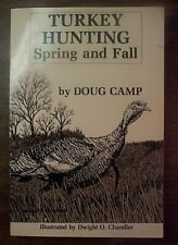 "Vintage Doug Camp - ""Turkey Hunting - Fall & Spring"" - c. 1983"