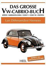Das große VW Cabrio Buch Käfer Karmann-Ghia Golf Modelle Typen Baureihe Book NEU