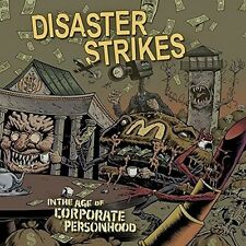 DISASTER STRIKES - IN THE AGE OF CORPORATE PERSONHOOD   CD NEU